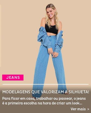 Jeans - Modelagens da Vez